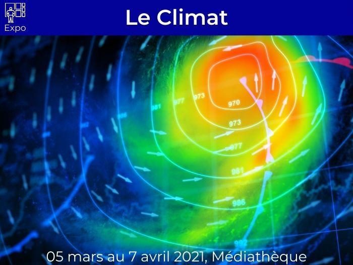 Exposition sur « Le Climat »